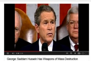 George Bush said Saddam Hussein has Weapons of Mass Destruction