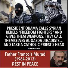 Obama is supporting Syrian Rebels who killed Christians Priests - WAKE UP AMERICA